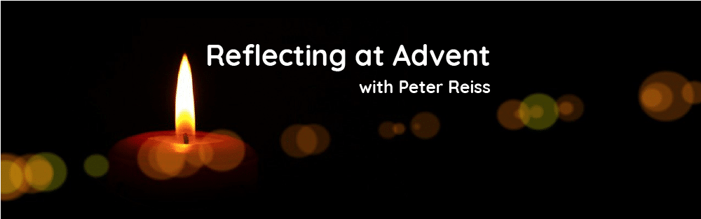 A reflection for the third week in Advent 20th Dec