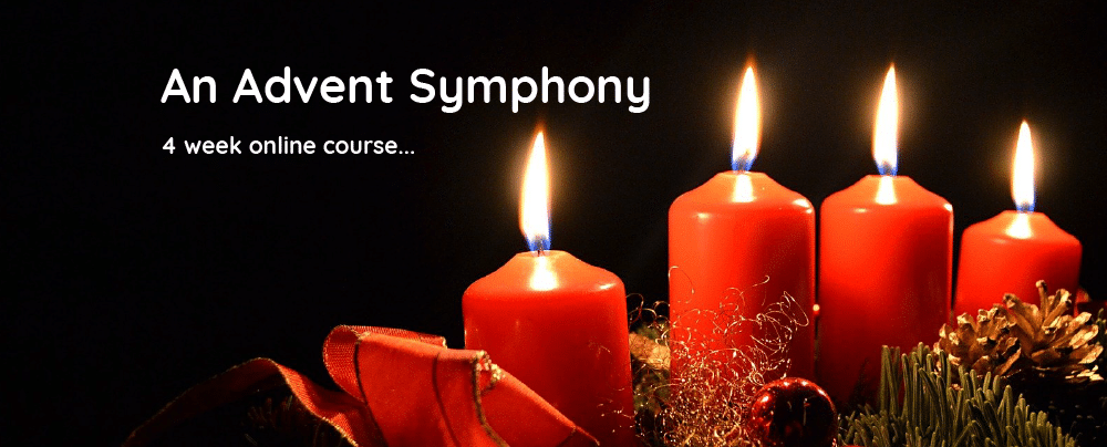 An Advent Symphony Week 4 Friday
